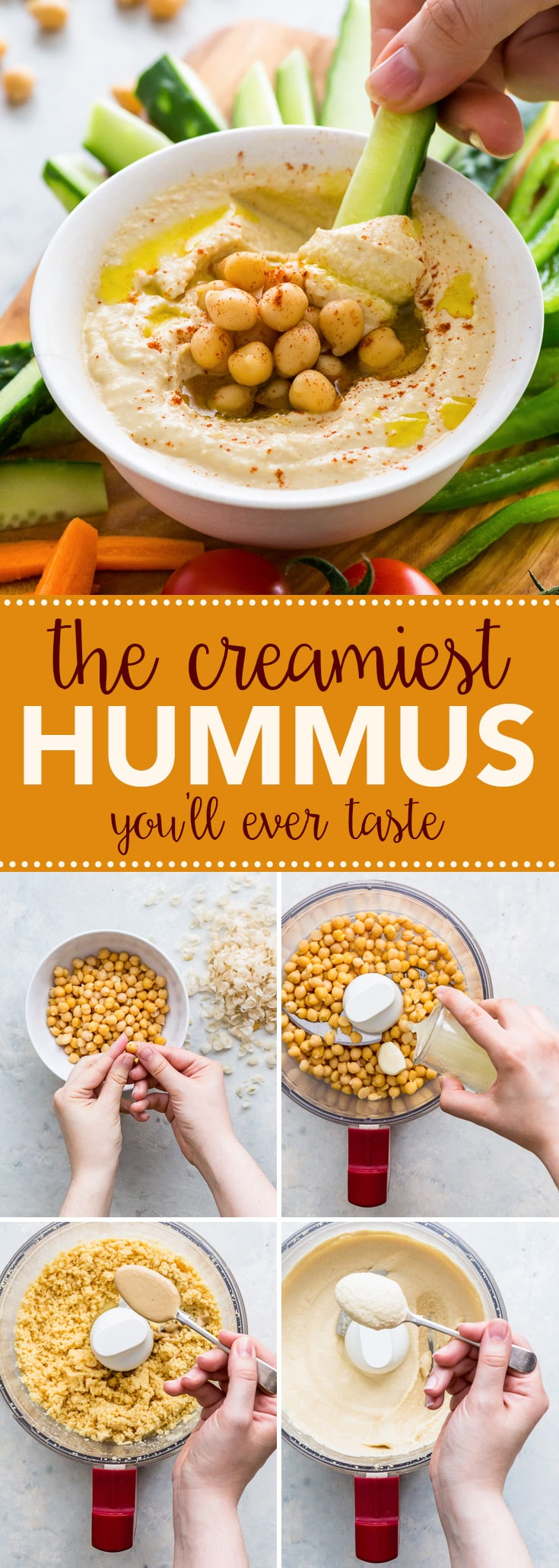 How To Make (The Creamiest) Hummus Ever (Gluten Free, Dairy Free, Vegan) - This is my go-to homemade hummus recipe that makes the creamiest hummus EVER. Once you taste this homemade version, you'll never go back to the store-bought stuff. Healthy recipes. Healthy snack ideas. Healthy snack ideas. Dip recipes. Vegan recipes. Healthy vegan snacks. Healthy lunch ideas. Vegan lunch. Chickpeas recipe. Tahini recipe. #hummus #homemade #vegan #healthyfood #recipes