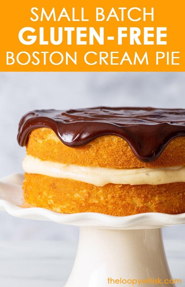 Pinterest image for small batch gluten free Boston cream pie.