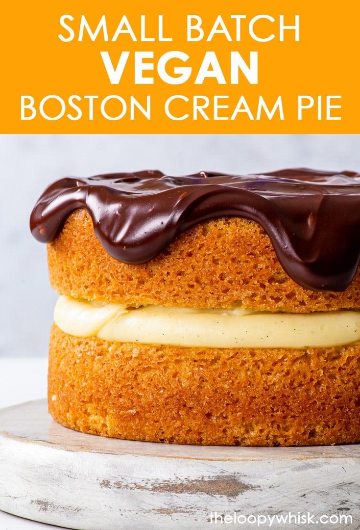 Pinterest image for small batch vegan Boston cream pie.