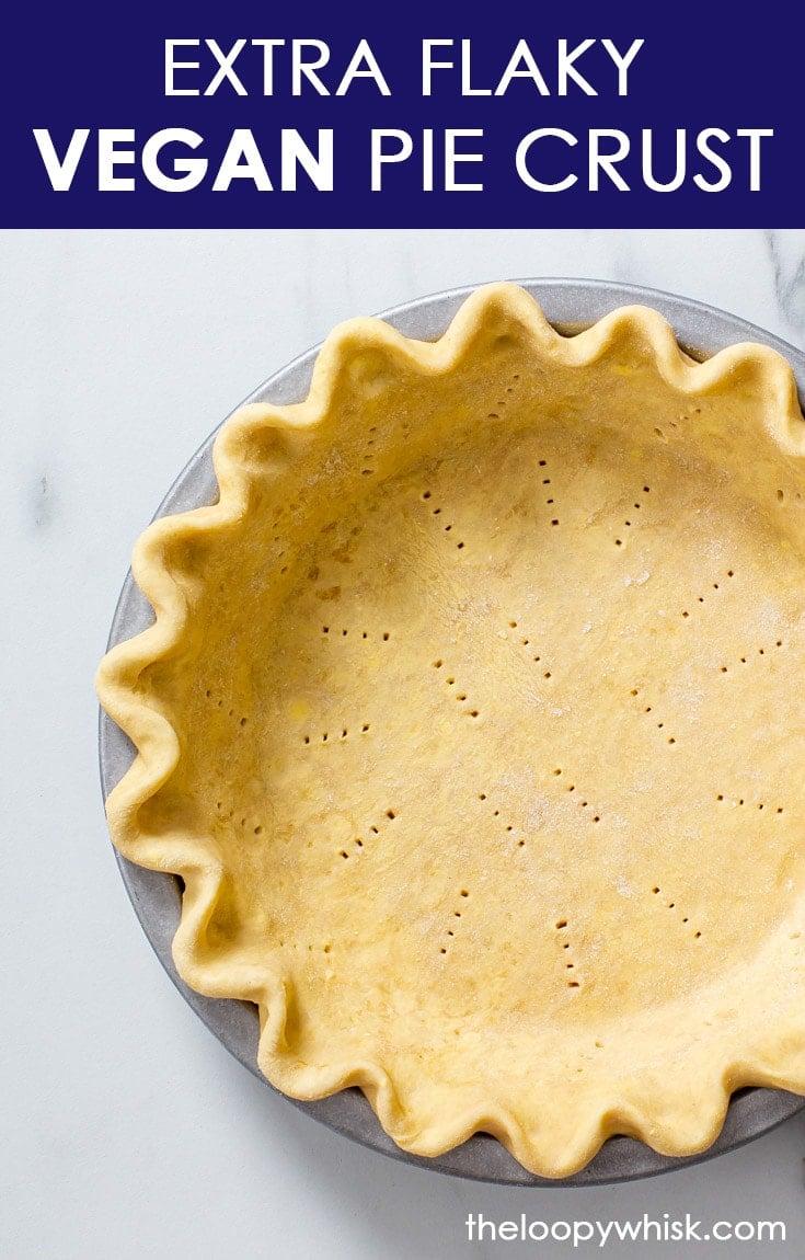 Pinterest image for flaky vegan pie crust.