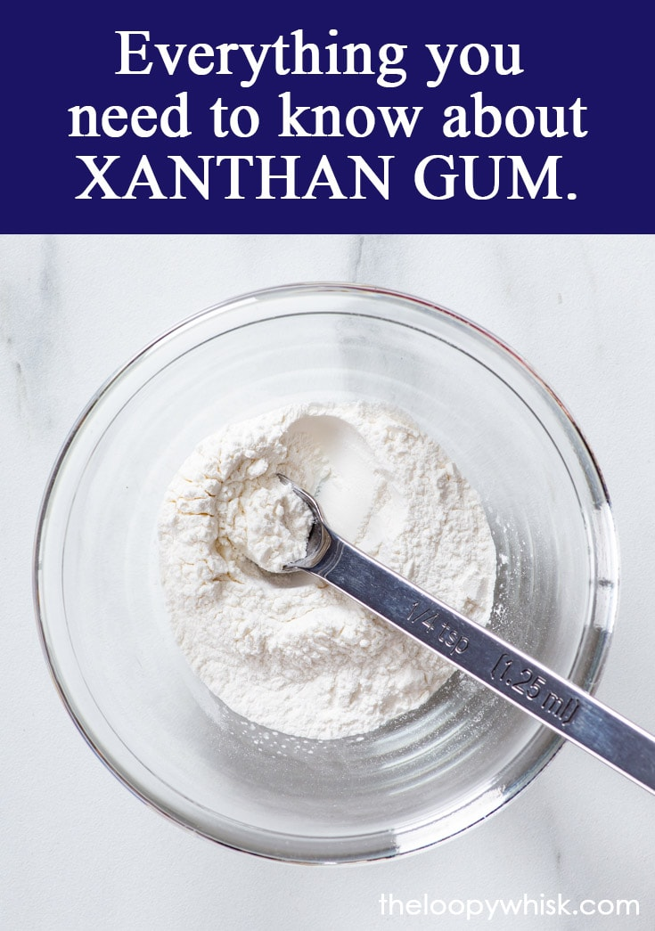 Pinterest image for xanthan gum 101.